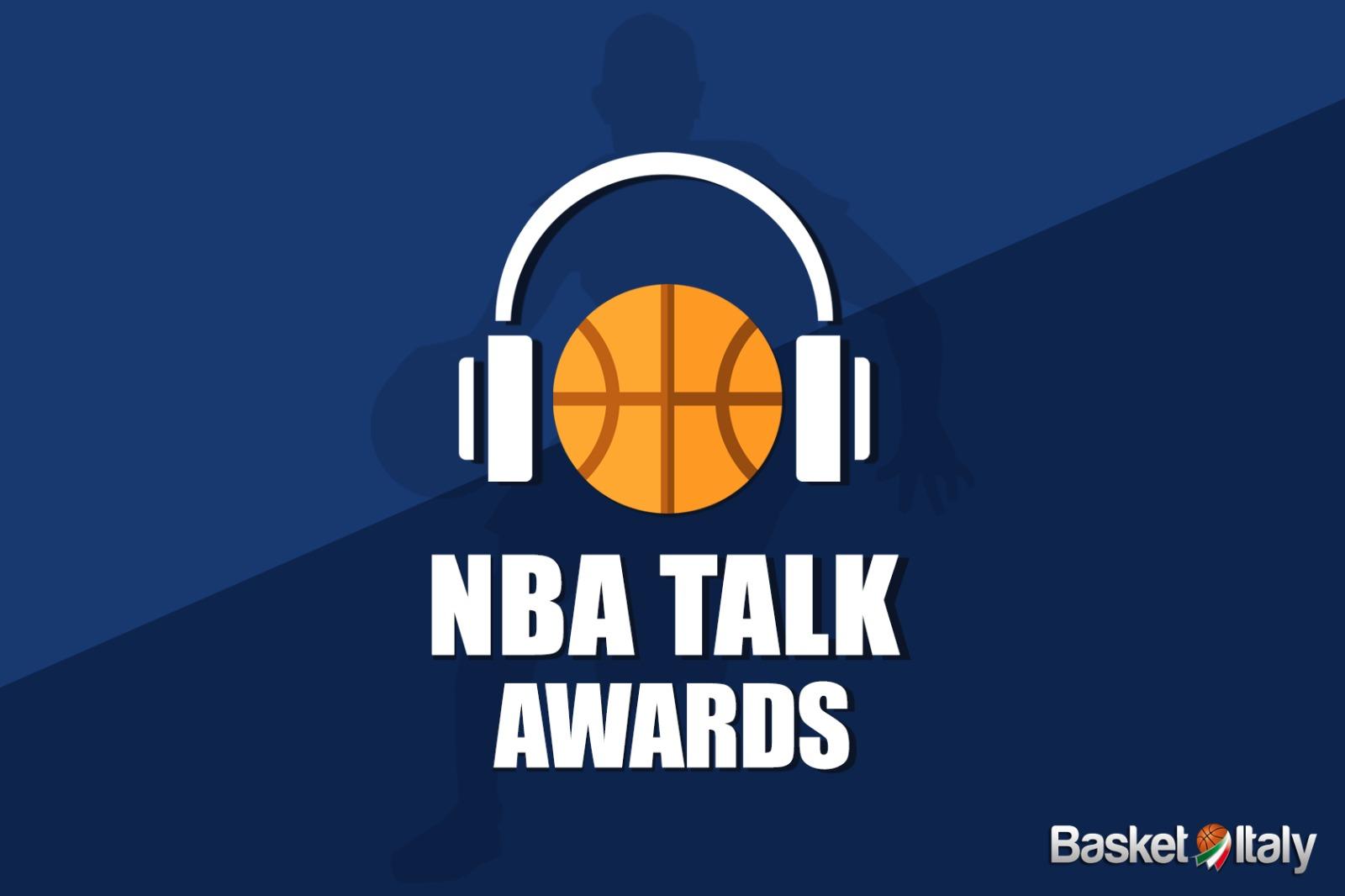 NBA Talk: ecco la prima edizione degli NBA Talk Awards!