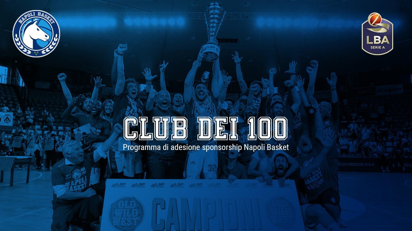 """Il Napoli Basket vara il """"Club dei 100"""", un network di sponsor per aggregare le aziende leader del territorio"""